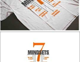 #47 for Design 7 Mindsets T-Shirt by pherval