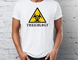 nº 9 pour Design a T-Shirt  for Toxicology course. par yead4