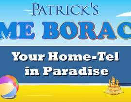 TLMele tarafından Design a Banner for Patrick's Home Boracay için no 20