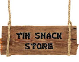 nº 6 pour Tin Shack Store par GraphicPro1
