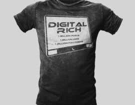 #33 for Design a T-Shirt_Digital Rich by blazedglory