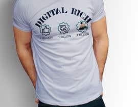 nº 31 pour Design a T-Shirt_Digital Rich par RafeursDesign