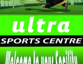 #1 for Lead Poster - Ultra Sports Centre by esra22