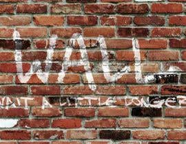 nº 29 pour Illustrate Something - Image of a wall with a quote par MagicRabbit