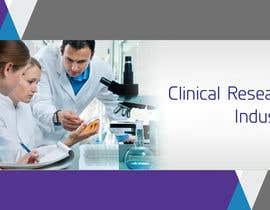 "nº 27 pour Design a Banner for ""Clinical Research Industry"" par pselina79"