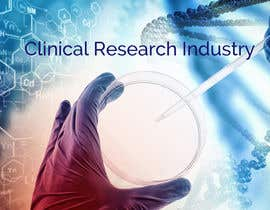 "nº 31 pour Design a Banner for ""Clinical Research Industry"" par pselina79"