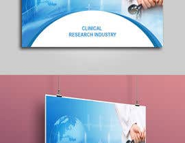"nº 17 pour Design a Banner for ""Clinical Research Industry"" par mhtushar322"