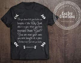 nº 26 pour Design a T-Shirt( Corinthians 6:19-20) par castroralph17