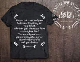 nº 28 pour Design a T-Shirt( Corinthians 6:19-20) par castroralph17