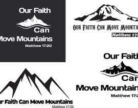 nº 8 pour Design a T-Shirt Our Faith Can Move Mountains par Ashrafulkotc