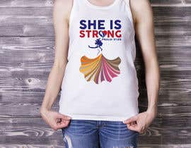 nº 44 pour Design a T-Shirt -  She is Strong par trustgallery