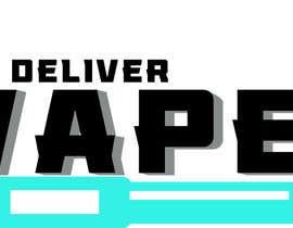nº 28 pour We Deliver Vape par tamilkrishna12