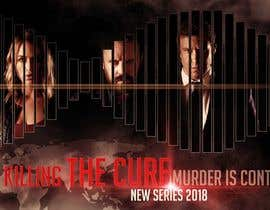 #33 for Poster design for TV show KILLING THE CURE by freeland972