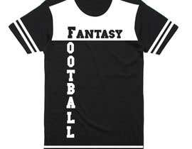 nº 17 pour Typography Tshirt Design for Fantasy Football par printzshoppe