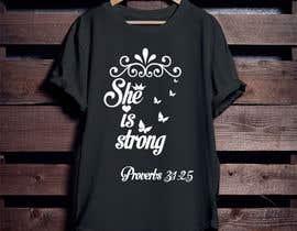 nº 35 pour Design a T-Shirt -  She is Strong -- 2 par Mominul2011
