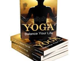 nº 51 pour Design an eBook for a Yoga Stretching eBook par Renukajakhar