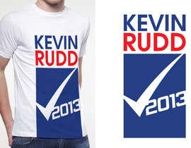 twocats tarafından T-shirt Design for Help Former Australian Prime Minister Kevin Rudd design an election T-shirt! için no 157