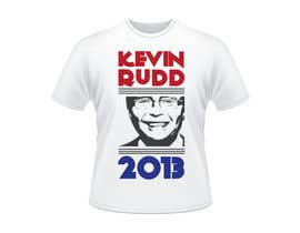 #12 para T-shirt Design for Help Former Australian Prime Minister Kevin Rudd design an election T-shirt! por RamonDNC