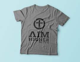 #14 for T-Shirt design - aim higher af Exer1976