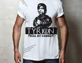 "#11 for Create a ""Tyrion -  Trial by combat"" Illustration for a t-shirt by Rezaulkarimh"