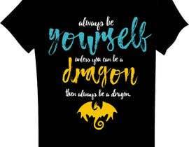 #35 cho Design T-shirt: Always be yourself... bởi rabin610