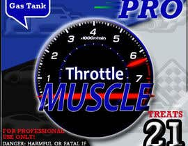 #2 para Print & Packaging Design for Throttle Muscle por hasankhalid89