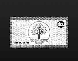 "#7 for Eden Hope Academy ""Dollars"" by madsaaeq"