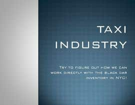 #7 для Create a PPT presentation about the Taxi Industry от Deeb58