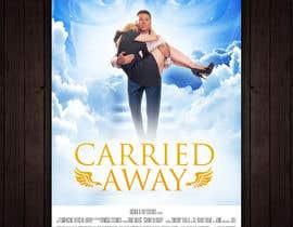 """Nro 27 kilpailuun Create a Movie Poster - """"Carried Away"""" käyttäjältä redAphrodisiac"""