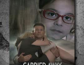 """Nro 34 kilpailuun Create a Movie Poster - """"Carried Away"""" käyttäjältä Hasan628"""