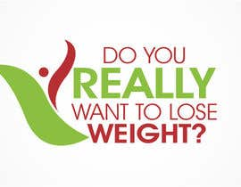 #199 pentru Logo Design for Do You Really Want To Lose Weight? de către logoarts