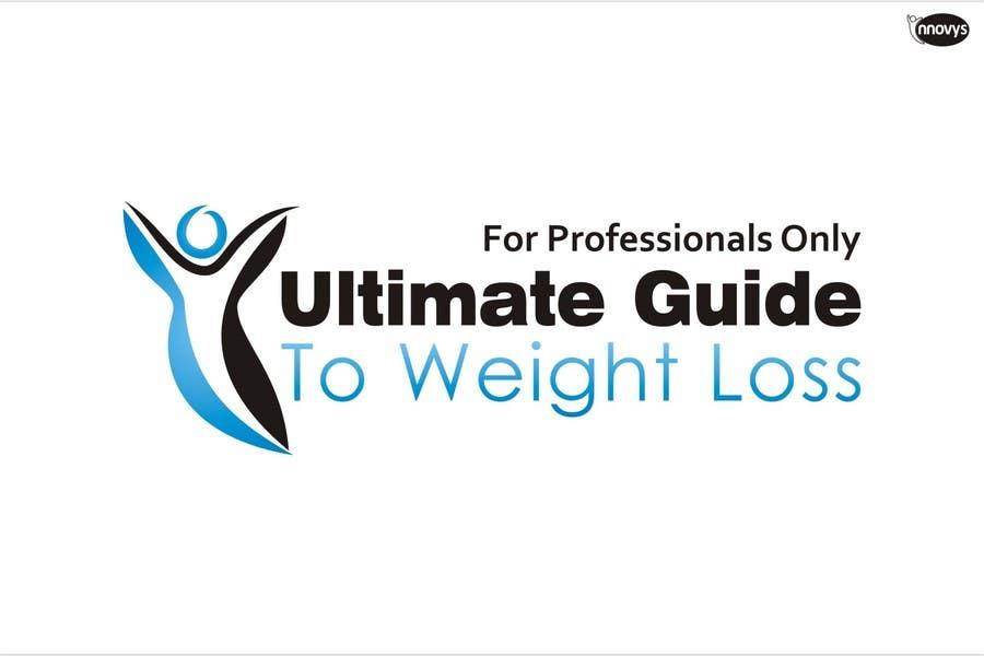 Inscrição nº 354 do Concurso para Logo Design for Ultimate Guide To Weight Loss: For Professionals Only