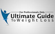Graphic Design Inscrição do Concurso Nº329 para Logo Design for Ultimate Guide To Weight Loss: For Professionals Only