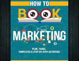 #64 for Create a Front Book Cover Image about Book Marketing by savitamane212