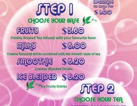 Nro 9 kilpailuun design graphics for a Bubble tea menu along with grand opening promotional graphics käyttäjältä LeeLooRussia