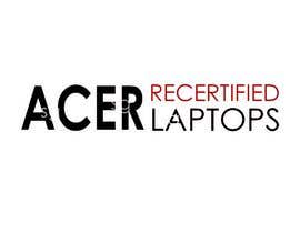 """#7 for Create a logo that says """"Acer Recertified Laptops"""" by sg7ganesh"""