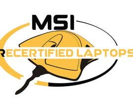"#7 for Create a logo that says ""MSI Recertified Laptops"" by chambersN1"