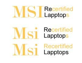 "#12 for Create a logo that says ""MSI Recertified Laptops"" by fmsabur72"
