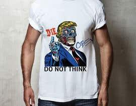 #13 untuk Trump They Live Design oleh nitinsachdev9