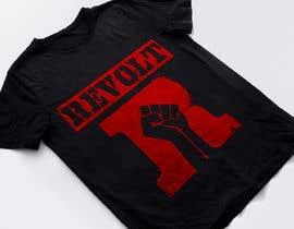 nº 86 pour Revolt T Shirt par Sourov75