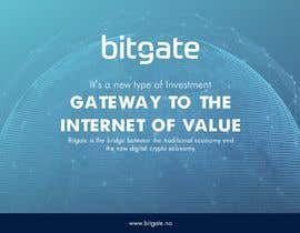 #52 for Design a Powerpoint Presentation for BitGate by veshi
