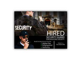 #4 for I need a professional advertisement of a security job for hire at a high end community. Must include professional pictures of security guards and fancy looking homes and include benifites of the job. by freeland972