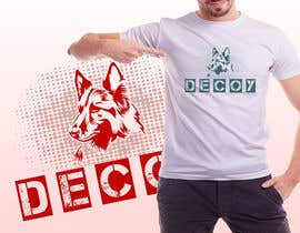 "#7 for I need a design that will be used for a tshirt. The logo should be in rhe center on the front side of the shirt   I need the word ""Decoy""  designed using the equipment used foe Decoying foe woeking k9's by ttokder"