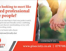 #19 for I need a half page advert for a quality magazine.  We are a matchmaking company and want to appeal to the age 45 plus market.   To include a quality picture with our logo. Website www.pisociety.co.uk af rajaitoya