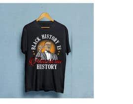 #13 untuk Black History T-Shirt Design oleh arirushstudio
