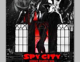 "freeland972 tarafından Create a Movie Poster - ""Spy City"" için no 19"