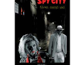 "#15 untuk Create a Movie Poster - ""Spy City"" oleh theotonious225"