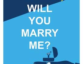 satishandsurabhi tarafından Design a marriage proposal poster için no 79