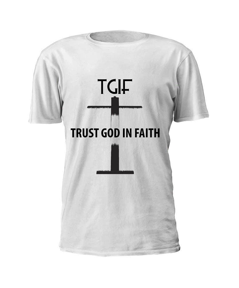 Penyertaan Peraduan #                                        19                                      untuk                                         Design a T-Shirt for faith based company