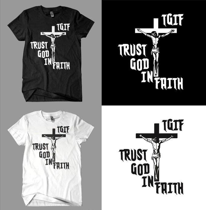 Penyertaan Peraduan #                                        2                                      untuk                                         Design a T-Shirt for faith based company